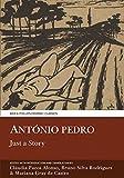 Antonio Pedro: Just a Story (Aris and Phillips Hispanic Classics)