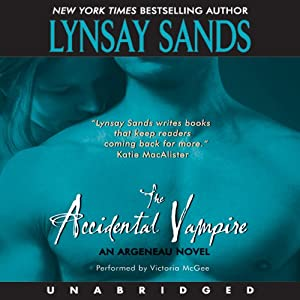 The Accidental Vampire: Argeneau Vampires, Book 7 | [Lynsay Sands]