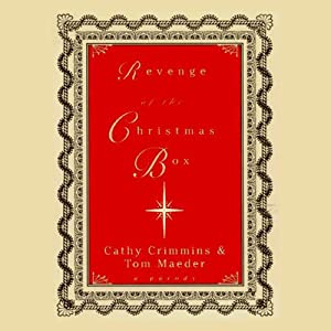 Revenge of the Christmas Box: A Parody | [Cathy Crimmins, Tom Maeder]