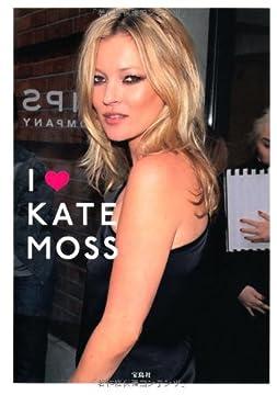 I ❤ KATE MOSS