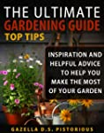 The Ultimate Gardening Guide Top Tips...