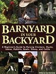Barnyard in Your Backyard: A Beginner...