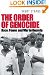Order of Genocide: Race Power and War...