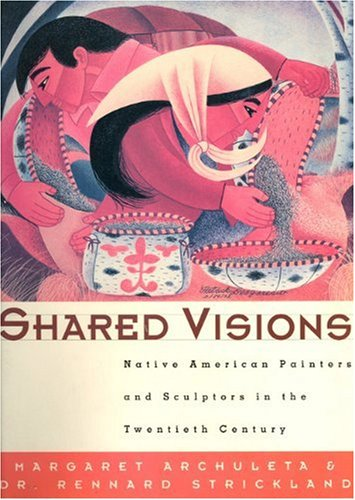 Shared Visions: Native American Painters and Sculptors in...