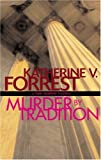 Murder by Tradition: A Kate Delafield Mystery (1555837190) by Forrest, Katherine V.