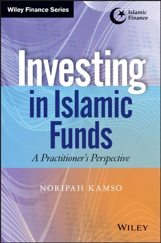 investing-in-islamic-funds-a-practitioners-perspective-wiley-finance