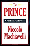 The Prince (A Thrifty Book): Niccolò Machiavelli