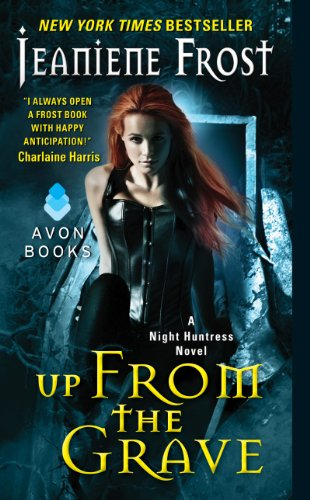 Up From the Grave: A Night Huntress Novel by Jeaniene Frost