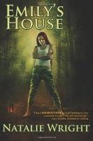 Emily's House: Book 1 of the Akasha Chronicles