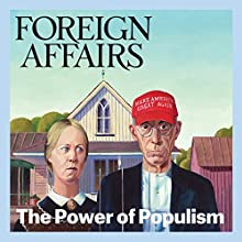 Foreign Affairs - November/December 2016 Periodical by  Foreign Affairs Narrated by Kevin Stillwell