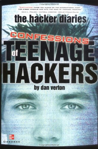 The Hacker Diaries, by Dan Verton