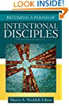 Becoming a Parish of Intentional Disc...