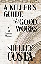 A Killer's Guide To Good Works (a Val Cameron Mystery Book 2)