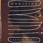 Dominion: A Novel | Calvin Baker