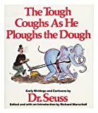 Tough Coughs As He Ploughs the Dough: Early Writings and Cartoons (5551814378) by Richard Marschall