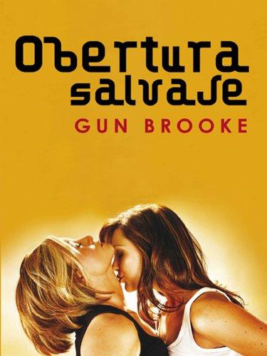 Gun Brooke - Obertura salvaje (Salir del armario) (Spanish Edition)