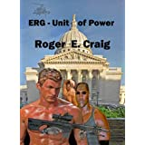ERG: Unit of Powerby Roger E Craig