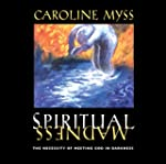 Spiritual Madness: The Necessity of M...