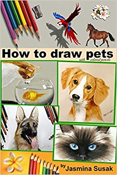 How to Draw Pets: with Colored Pencils, Colored Pencil Guides With