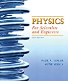 Physics for Scientists and Engineers, Volume 3 (chapters 34 - 41) (1429201347) by Tipler, Paul A.