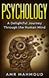 Psychology: A Delightful Journey Through the Human Mind