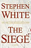 The Siege (0525951229) by White, Stephen