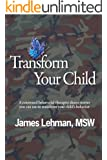 Transform Your Child