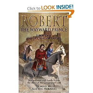 Robert – The Wayward Prince