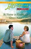 img - for At Home in His Heart (Love Inspired Larger Print) book / textbook / text book