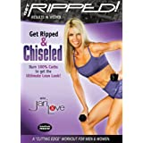 Get Ripped! with Jari Love: Get Ripped & Chiseled ~ Jari Love