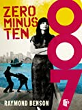 Zero Minus Ten (James Bond - Extended Series Book 30)