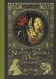 Nuestra señora de París / Notre Dame de Paris (Álbumes (Jóvenes Y Niños) / Albums (Youth and Children)) (Spanish Edition)
