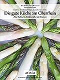 Die gute Küche am Oberrhein