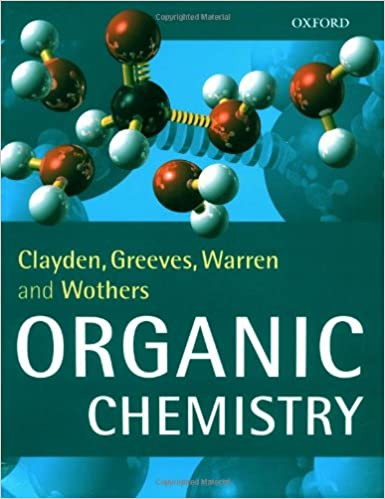 organic chemistry by clayden greeves warren and wothers