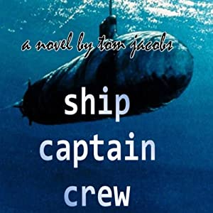 Ship Captain and Crew | [Tom Jacobs]