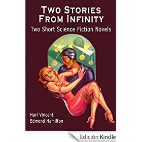 Two Stories From Infinity: Two Short Science Fiction Novels
