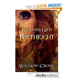 Birthright (The Dark Gifts) Willow Cross, Kim McKee and Ken Sutton
