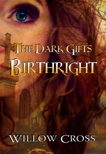 Birthright (The Dark Gifts) by Willow Cross