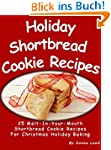 Holiday Shortbread Cookie Recipes - 2...