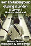 From The Underground Busking in London CHAPTER1 Buskers' Holy Land