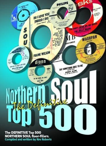 The Definitive Northern Soul Top 500 by Kev Roberts (29-Nov-2012) Paperback (Northern Soul Top 500 compare prices)