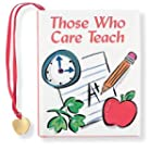 Those Who Care Teach (Mini Book, Scri...