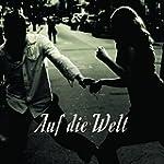 Auf die Welt [Vinyl LP]