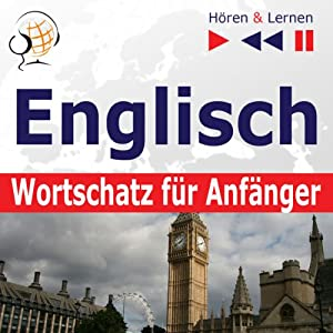 Englisch Wortschatz für Anfänger [English Vocabulary for Beginners] Audiobook