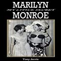 Marilyn Monroe: My Little Secret (       UNABRIDGED) by Tony Jerris Narrated by Lee Ann Howlett