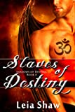 Slaves of Destiny (Shadows of Destiny Book 6)