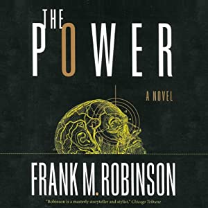 The Power | [Frank M. Robinson]