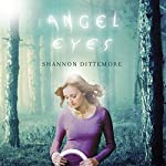 Angel Eyes | Shannon Dittemore