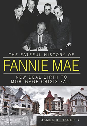fateful-history-of-fannie-mae-the-new-deal-birth-to-mortgage-crisis-fall
