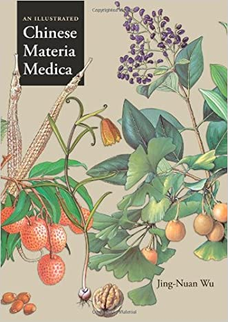 An Illustrated Chinese Materia Medica written by Jing-Nuan Wu
